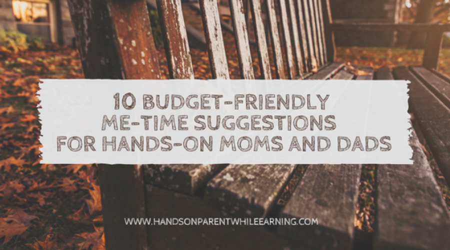 10 Budget-Friendly Me-Time Suggestions for Hands-On Moms and Dads