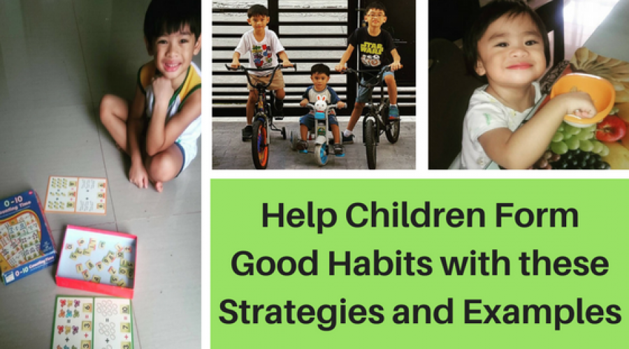 Help Children Form Good Habits with these Strategies and Examples